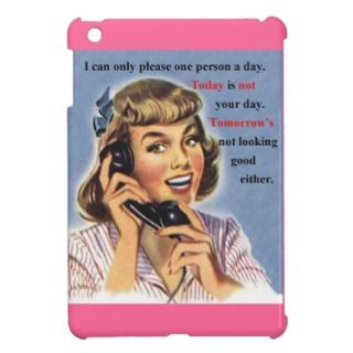 Today is not your day retro image iPad mini cases