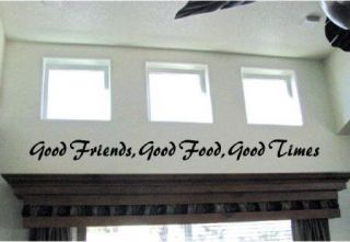 Good Friends Good Food Good Times Vinyl Wall Decal Sticky Decor