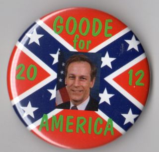 Virgil Goode Campaign Button Pin 2012 Constitution Party Rebel Flag