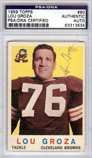 Lou Groza Autographed Signed 1959 Topps Card PSA DNA 83313534