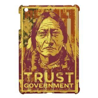 Sitting Bull Trust Government iPad Mini iPad Mini Case