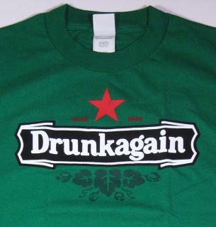 Drunkagain Funny Adult Humor T Shirt Heineken Tee SZ3XL