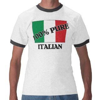 100 Percent ITALIAN Tee Shirts