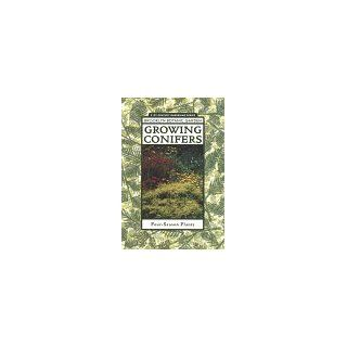Growing Conifers (Brooklyn Botanic Garden All Region Guide