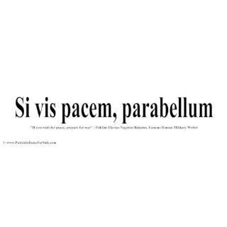 Sticker: Si vis pacem, parabellum (If you wish for peace
