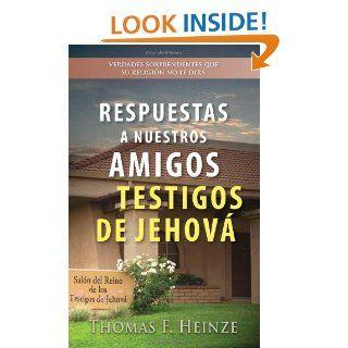 Respuestas a Nuestros Amigos Testigos de Jehová (Spanish and English