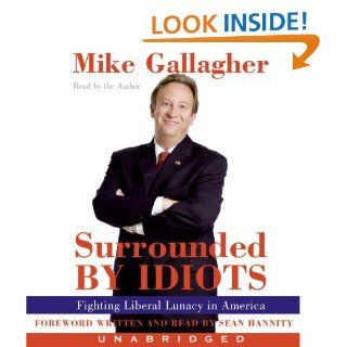 Surrounded by Idiots CD Fighting Liberal Lunacy in America Mike