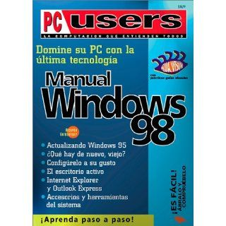 Domine su PC con la última tecnología: manual de Windows 98 (PC