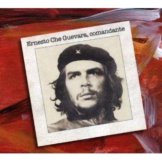 Ernesto Che Guevara Comandante: Ernesto Che Guevara