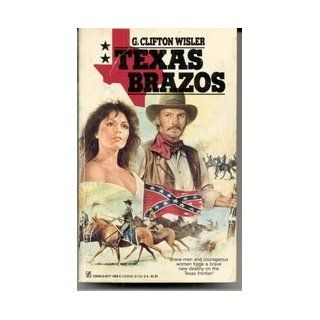 Texas Brazos: G. Clifton Wisler: 9780821719695: Books