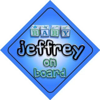 Baby Boy Jeffrey on board novelty car sign gift / present