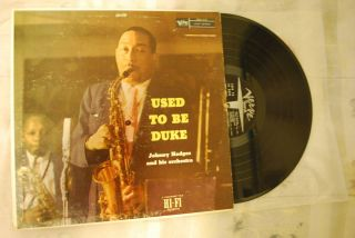 Johnny Hodges Used to Be Duke DG Verve Mono 1st Press VG John Coltrane