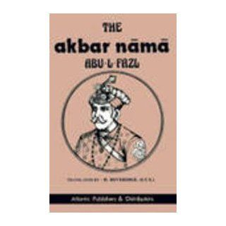 The Akbar Nama   3 Vols. (9788171560493): Books
