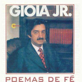 Poemas De Fe Gioia Jr. Music