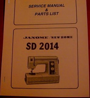 Janome New Home SD2014 Sewing Machine Service Manual and Parts List