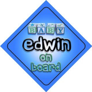 Baby Boy Edwin on board novelty car sign gift / present