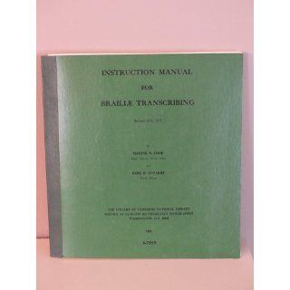Instruction Manual For Braille Transcribing Maxine B.Dorf