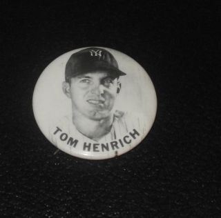 1950s 1960s PM10 Baseball Player Pin Button Coin Tom Henrich Yankees