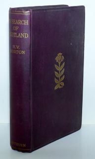 Scottish in Search of Scotland H V Morton Scots 1934 HC Travel History