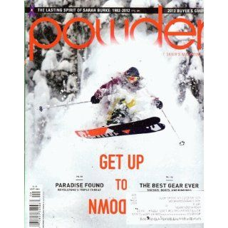 Powder Magazine September 2012   2013 Buyers Guide Snow