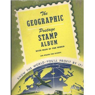 The Geographic Postage Stamp Album with Maps of the World (1965