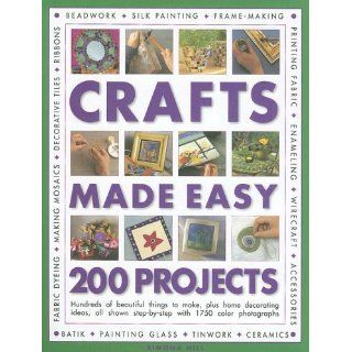 Crafts Made Easy 200 Projects Hundreds of beautiful things to make