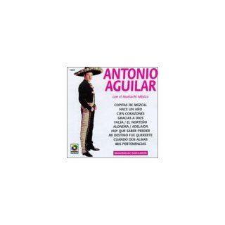Con El Mariachi Mexico: Antonio Aguilar: Music