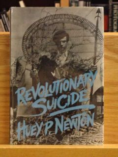 Revolutionary Suicide Huey P Newton Very Good in Dust Jacket Lightly