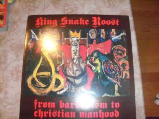 King Snake Roost from barbarism to christian manhood AmReptile Records