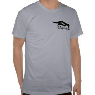 Rex Hates Push ups T shirt