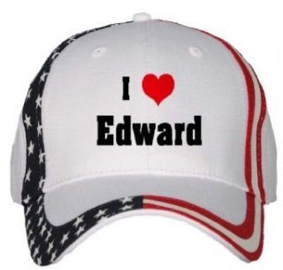 I Love/Heart Edward USA Flag Hat / Baseball Cap Clothing