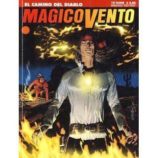 Magico Vento #128   El camino del diablo Various Authors