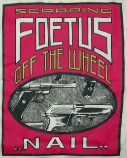 Punk T Shirt SCRAPING FOETUS OFF THE WHEEL Industrial J.G. Thirlwell