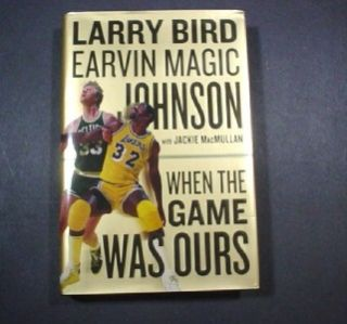 Larry Bird Magic Johnson Autographed Book When The Game Was Ours JSA