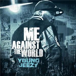 Young Jeezy Jadakiss Me Against The World Hip Hop Rap Mixtape Mix CD