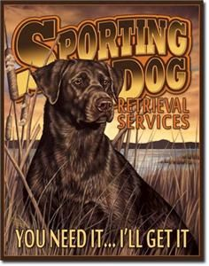 1772 Metal Tin Sign Sporting Dog Retrieval Services Made in USA 12 5 x