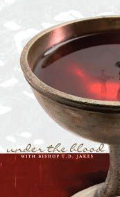 Bishop TD Jakes Under The Blood 4 CD 606866680105
