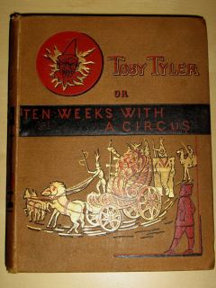Tyler 10 Weeks with a Circus James Otis Harper 1st ed childs adventure