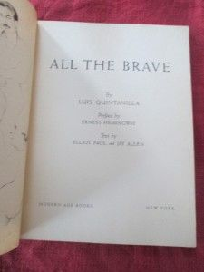 Hemingway intro.All the Brave. Drawings of Spanish Civil War Luis