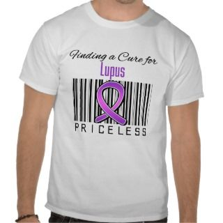 Finding a Cure For Lupus PRICELESS Tshirts