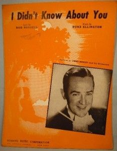 1944 I Didnt Know About You Sheet Music Jimmy Dorsey
