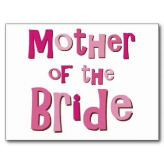 Mother of the Bride Pink Brown Post Cards