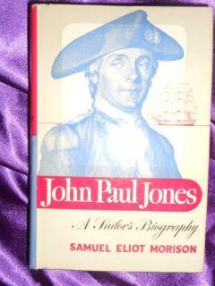 John Paul Jones A Sailor's Biography by Samuel Eliot Morison 1959 History
