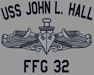 USN US Navy USS John L Hall FFG 32 Frigate T Shirt