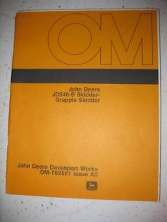 John Deere Operator Manual JD540 B Skidder Grapple Orig