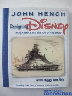 Designing Disney Imagineering Art of The Show John Hench Signed 1st Ed Book