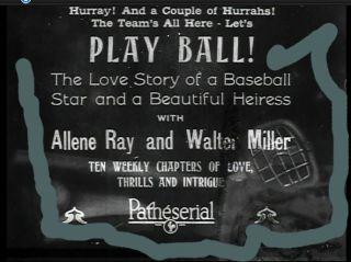 1925 Lost Film Now Found Play Ball Baseball Movie John McGraw New York Giants