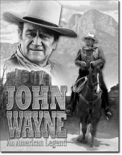 John Wayne Legend Cowboy Movie Hero Horse Advertising Tin Metal Sign Made in USA