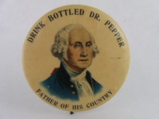 Early 1900's Dr Pepper George Washington Celluloid Advertising Pin Button