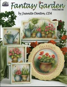 Juanita Denton Fantasy Garden Vol 3 Decorative Tole Painting Book
